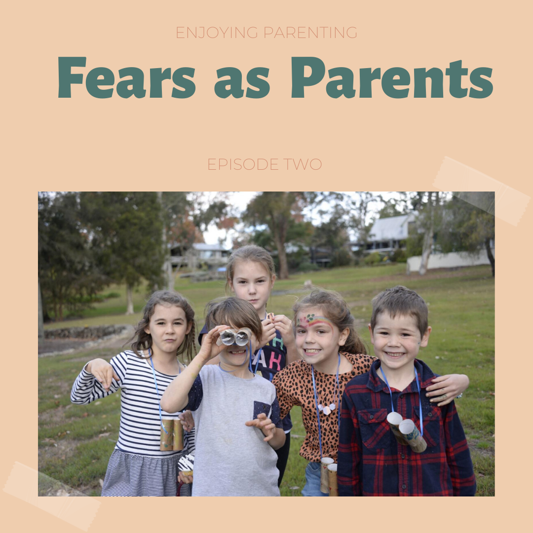 Fears as Parents
