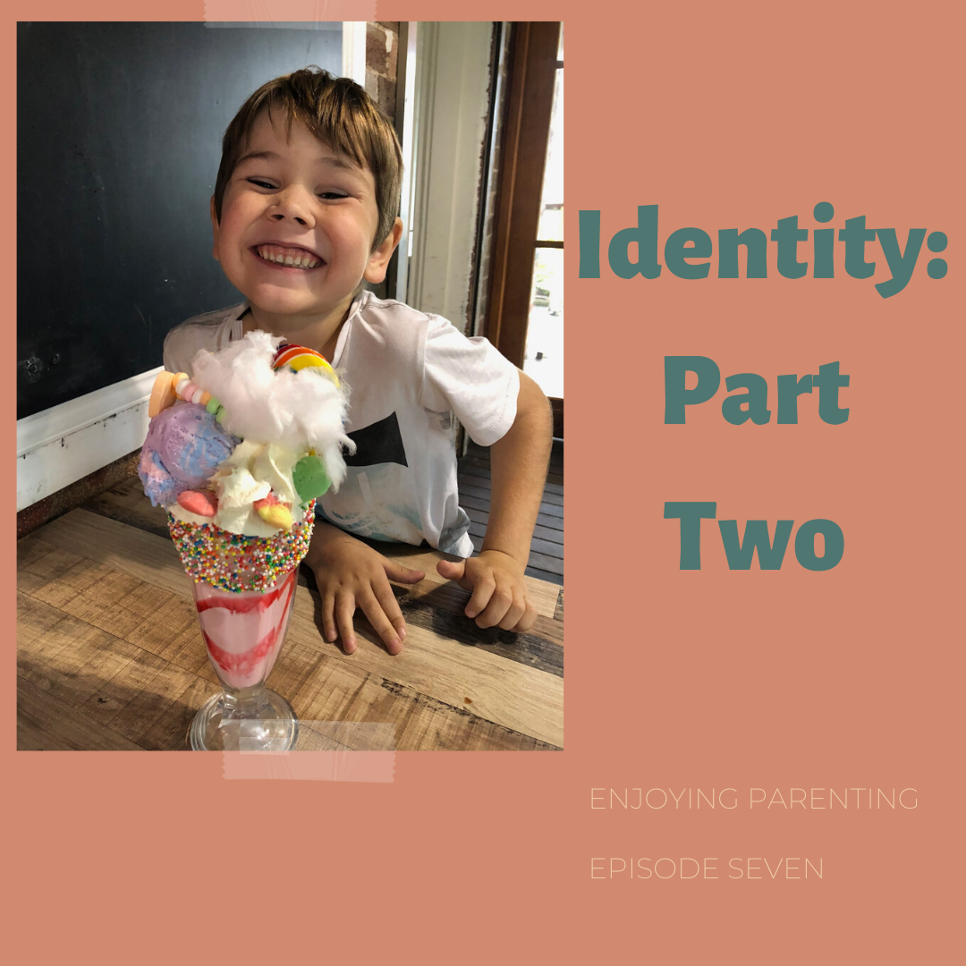 Identity: Part Two